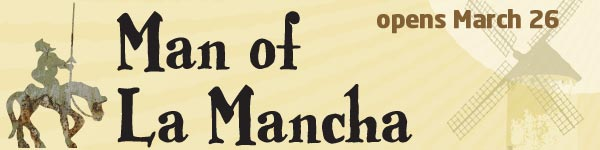 Man of La Mancha opens March 26 at Arvada Center