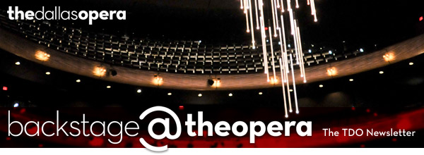 backstage@theopera: The TDO Newsletter