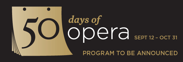 50 Days of Opera; Edmonton Opera's 50th anniversary celebration
