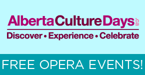 Edmonton Opera is part of Alberta Culture Days