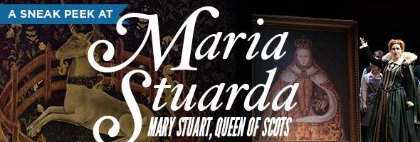 Sneak peek at Maria Stuarda