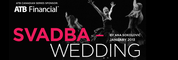 Svadba opens Saturday