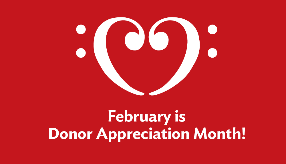 February is Donor Appreciation Month!