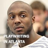 PLAYWRITING IN ATLANTA