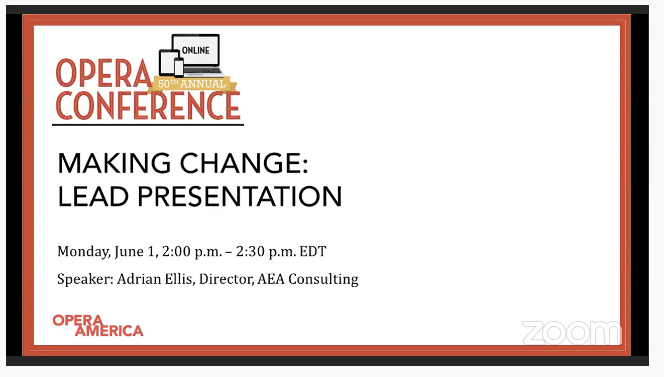 Opera Conference / Making Change: Lead Presentation
