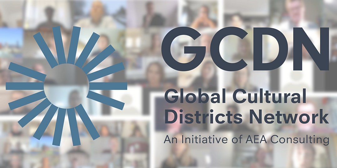 GCDN Conversations: Cultural Districts in Turbulent Times