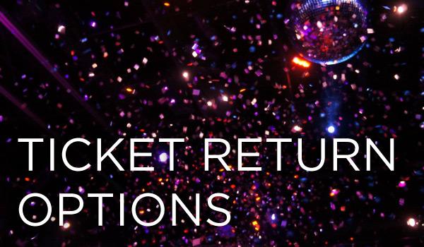 Ticket Return Options