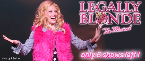 Legally Blonde at The Arvada Center - only 6 shows left!