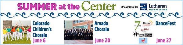 Summer At The Center - Arvada Center