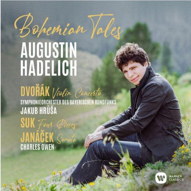 Bohemian Tales by Augustin Hadelich (violin works by Dvořák, Janáček, and Suk)
