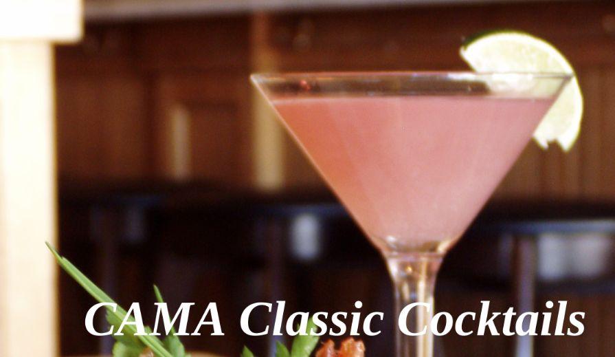 CAMA Classic Cocktails
