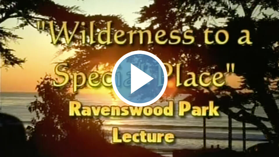 Ravenswood : Wilderness to Special Place with Electa Kane Tritsch - 11-15-2008