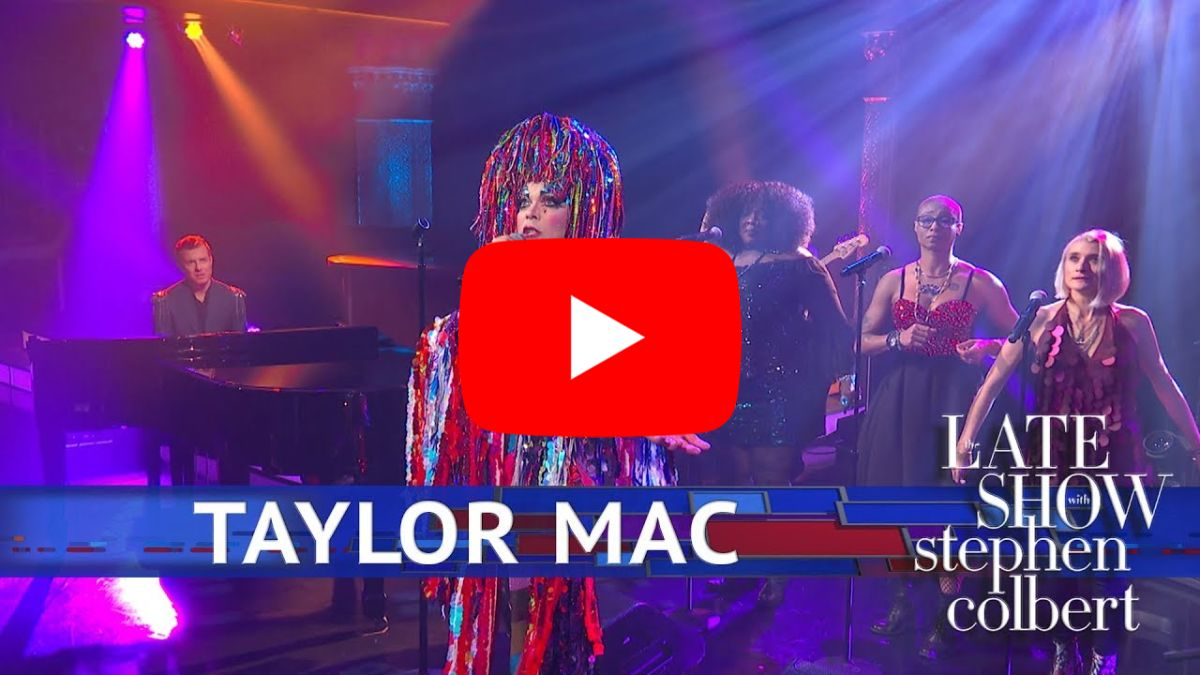 Taylor Mac Performs 'People Have The Power'