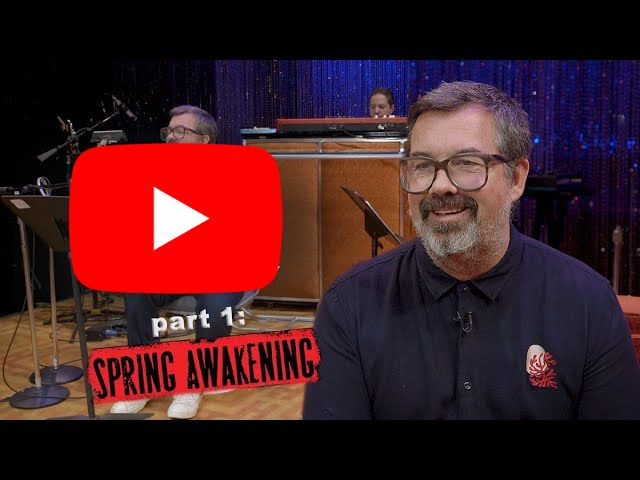"""Making the Music: How Duncan Sheik Wrote """"Don't Do Sadness"""" From ''Spring Awakening''"""