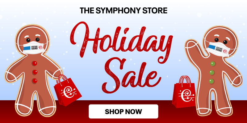 The Symphony Store Holiday Sale
