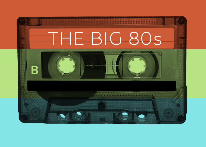 The Big 80s
