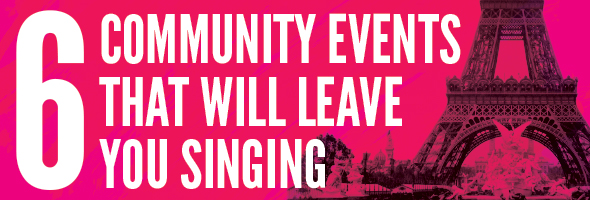 Six community events that will leave you singing