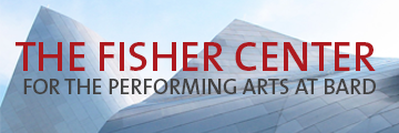 The Fisher Center for the Performing Arts