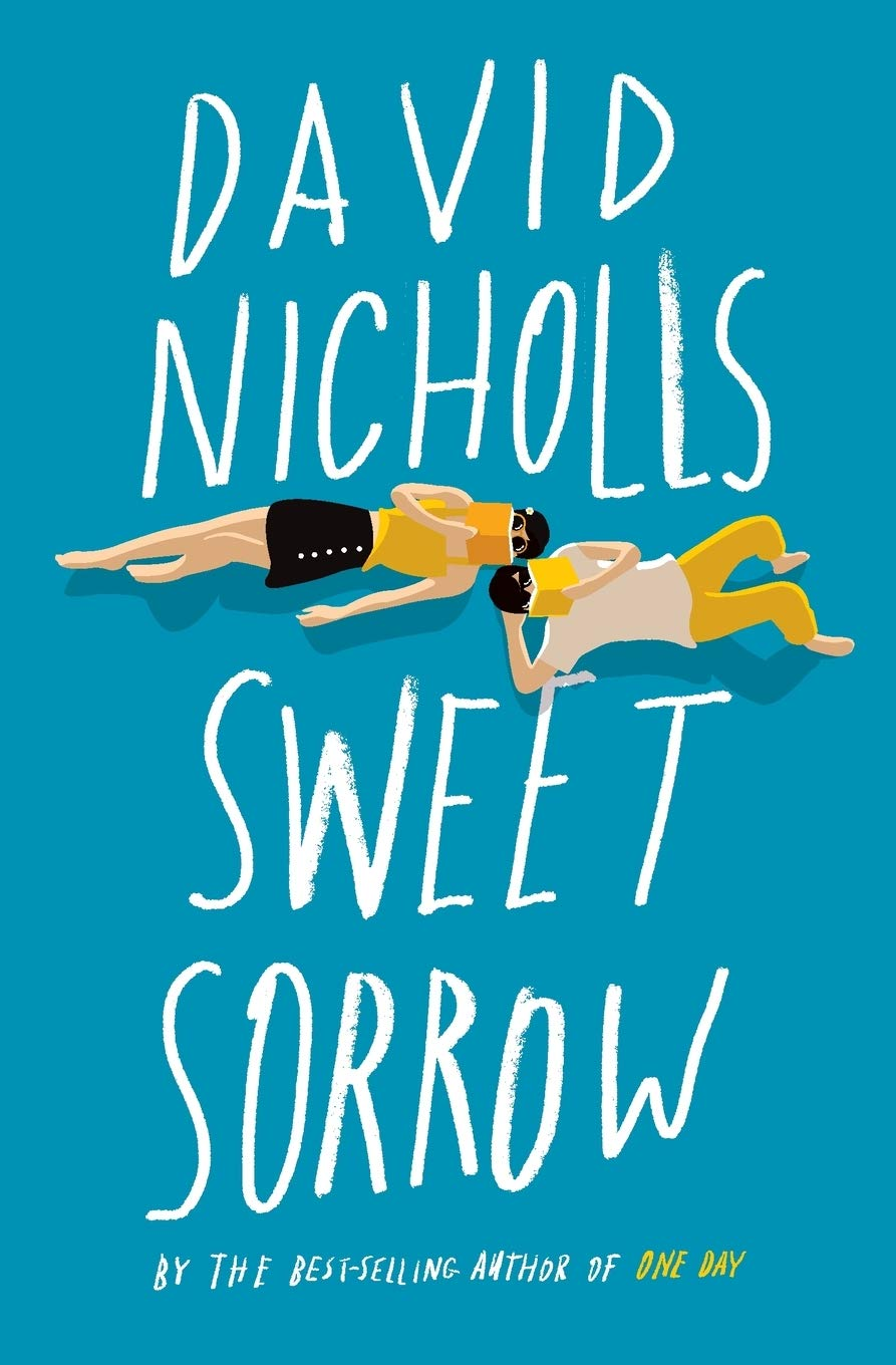 Sweet Sorrow by David Nicholls, an illustration of a man and woman reading on their backs with the books obscuring their faces in shades of white, yellow and black against a blue background