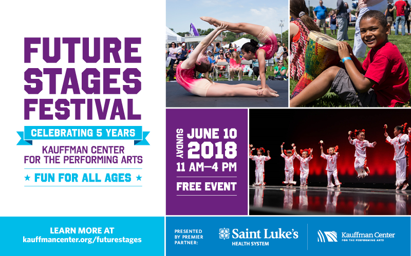 Future Stages Festival at Kauffman Center for the Performing Arts