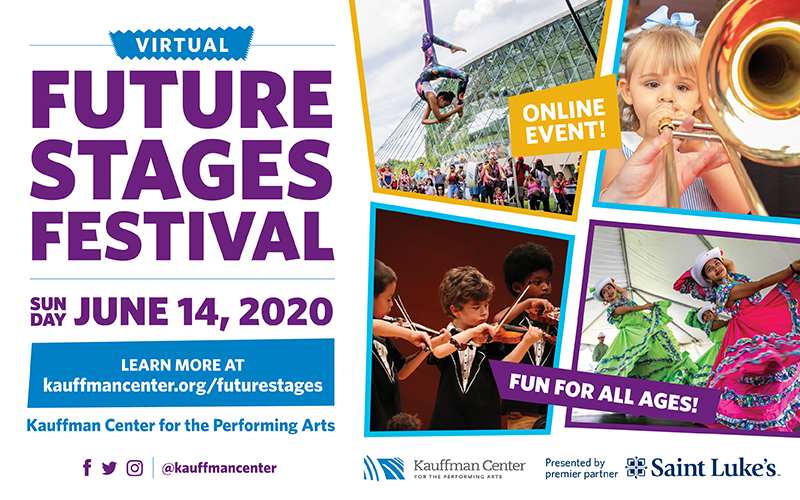 Kauffman Center's Virtual Future Stages Festival On Sunday, June 14