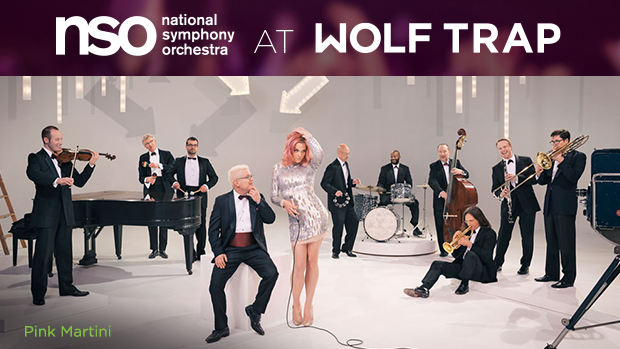Pink Martini | National Symphony Orchestra at Wolf Trap