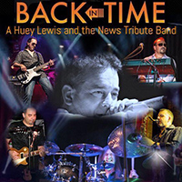 Back in Time: Huey Lewis & The News Tribute