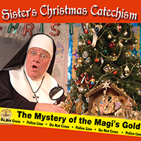 SISTER'S CHRISTMAS CATECHISM, THE MYSTERY OF THE MAGI'S GOLD