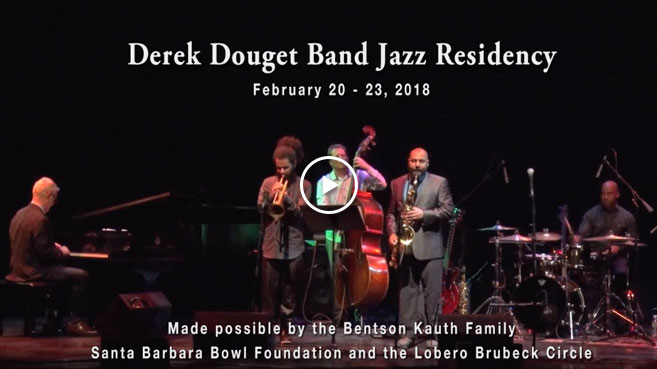 WATCH the Derek Douget Jazz Residency in action