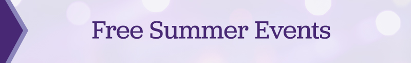 Header: Free Summer Events