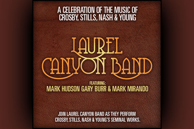 Image of Laurel Canyon: The Crosby, Stills, Nash & Young Tribute