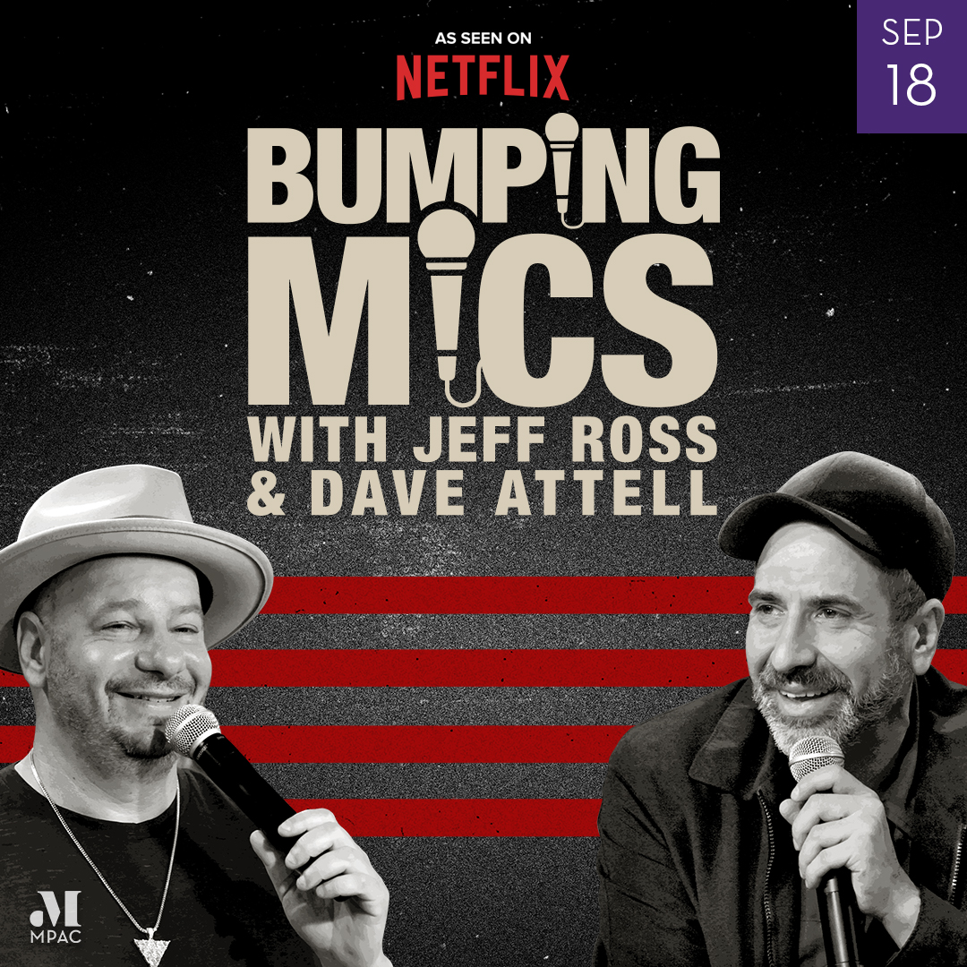 Image of Bumping Mics with Jeff Ross & Dave Attell