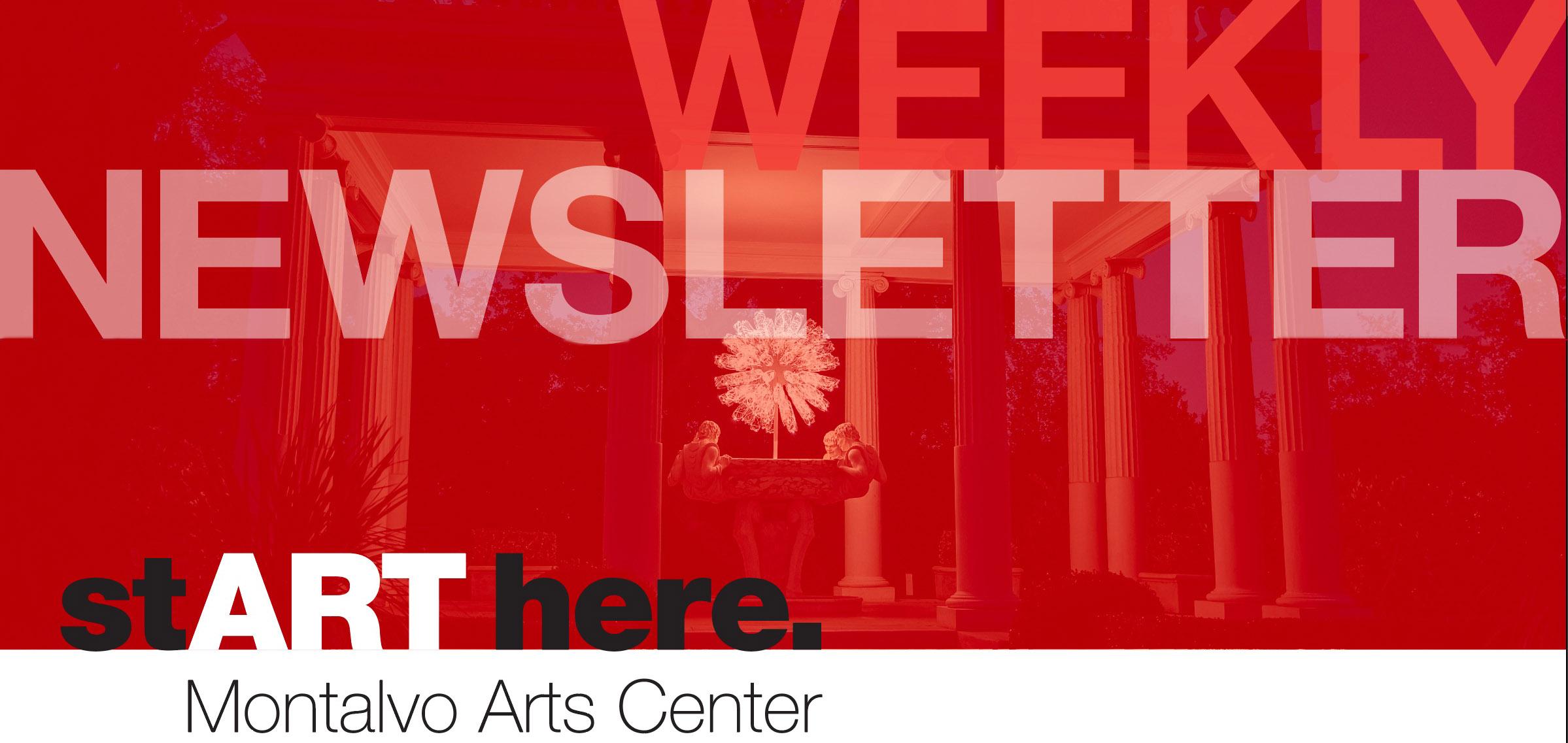 Montalvo Arts Center Weekly Newsletter