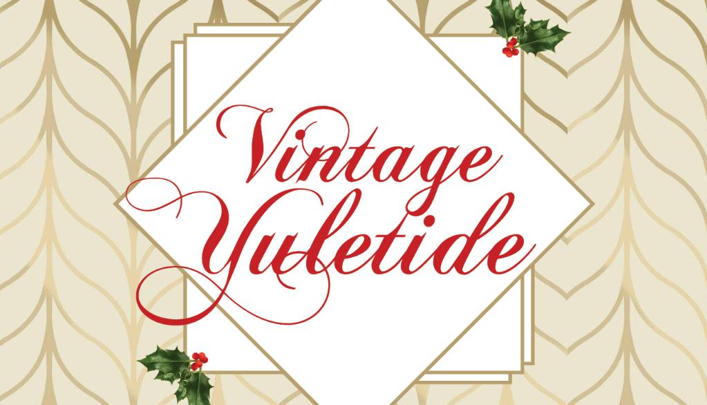 Vintage Yuletide at Montalvo