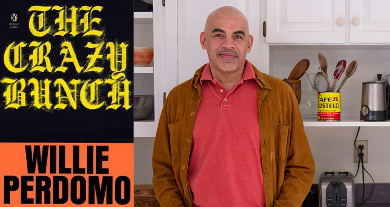 The Crazy Bunch -- Willie Perdomo in Conversation with Jeff Chang