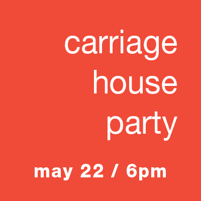 Carriage House Announcement Party