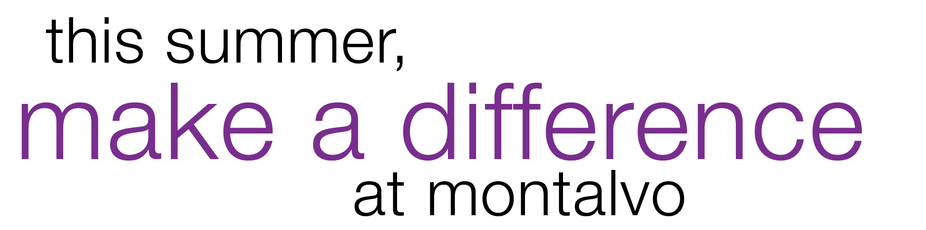 This summer, make a difference at Montalvo
