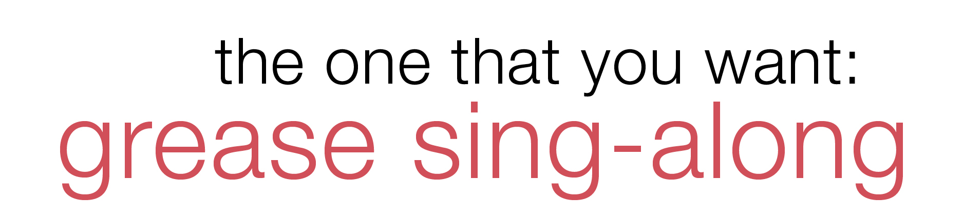 The One That You Want: Grease Sing-Along