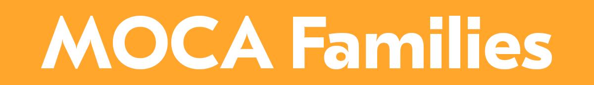 MOCA Families