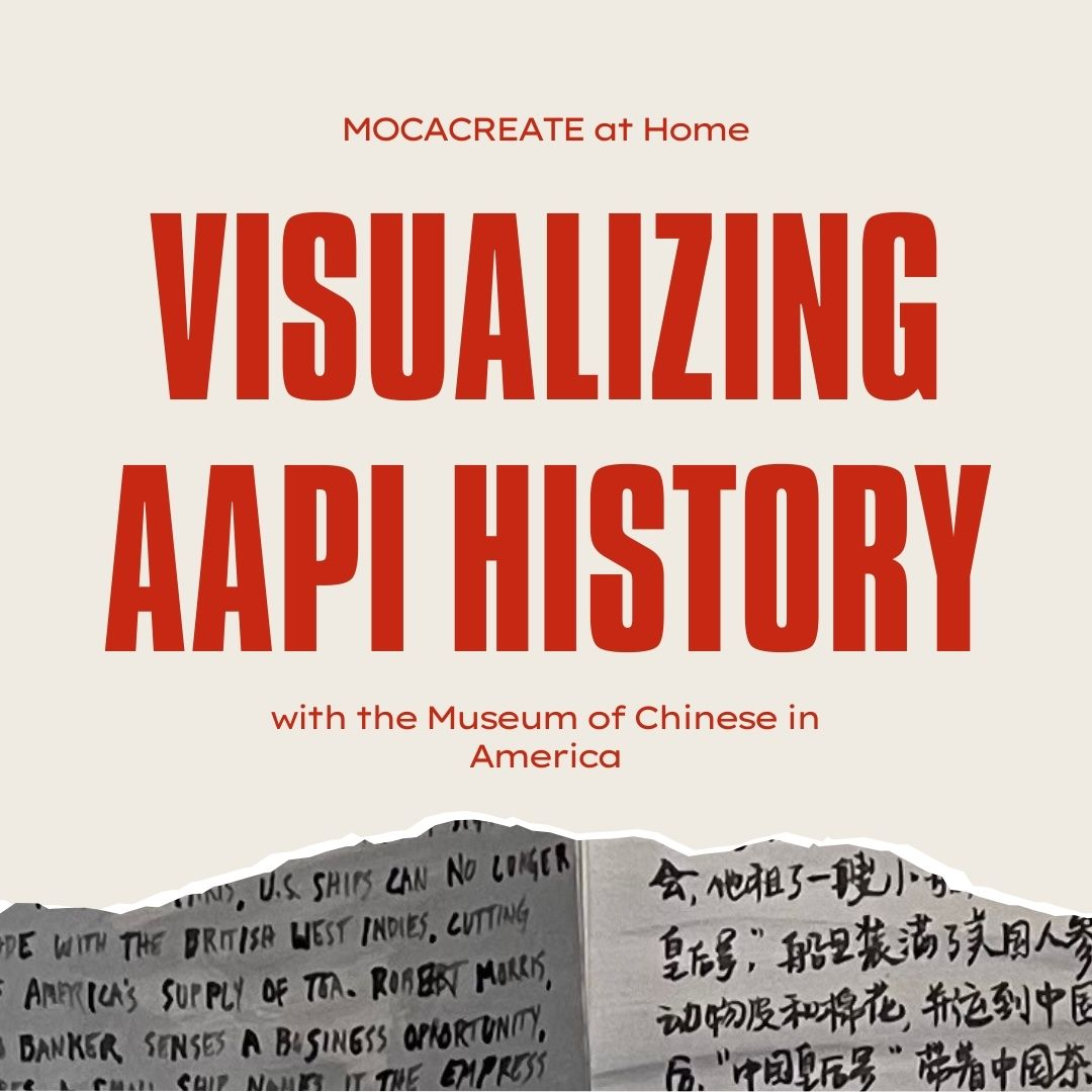 The words Visualizing AAPI History with the Museum of Chinese in America in bold red letters.