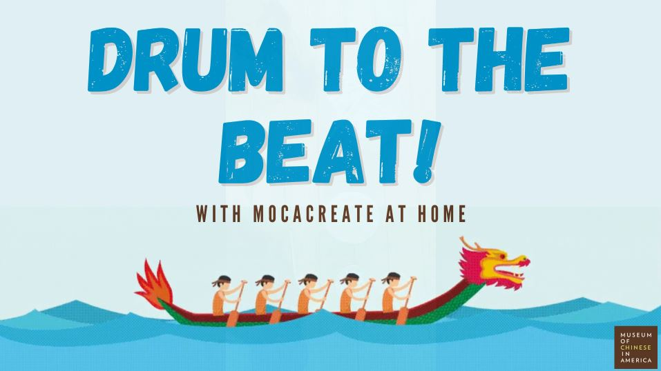 """The words """"Drum to the Beat With MOCACREATE at Home"""" above a cartoon of a dragon boat and five rowers."""