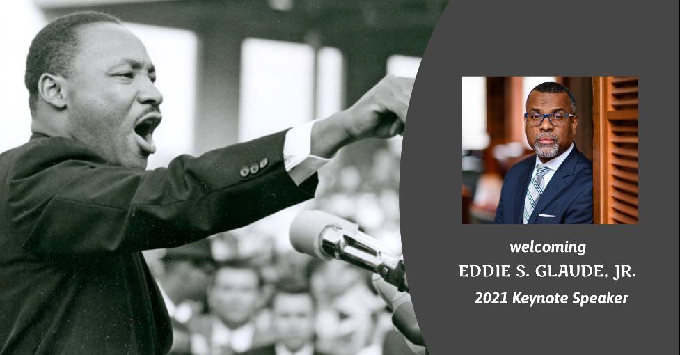 MLK welcoming Eddie S. Glaude, Jr. 2021 Keynote Speaker