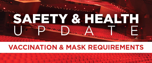 Vaccination and Mask Requirements