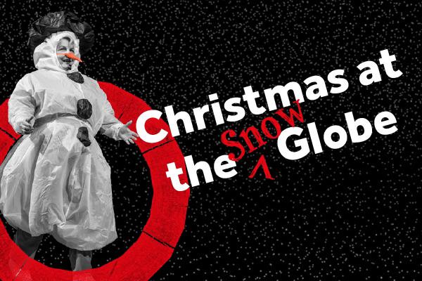 [IMAGE] Sandi Toksvig appears in a snowman costume with the words 'Christmas at the Snow Globe' next to her.