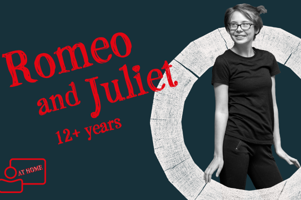 [IMAGE] A girl hold her hands out at her hips and smiles. The words ' Romeo and Juliet 12+ years' are beside her.