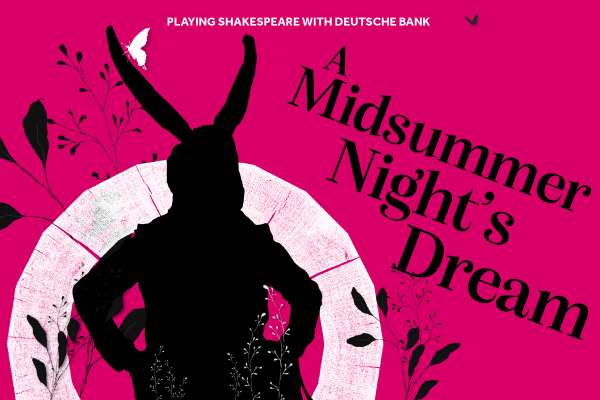 [IMAGE] A silhouette of a donkey surrounded by flowers on a pink background. The words 'A Midsummer Night's Dream' appear alongside.