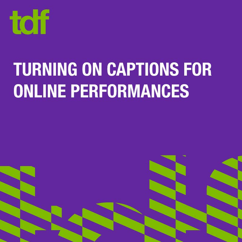 turning on captions for online performances