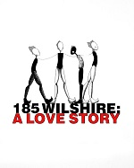185 Wilshire: A Love Story