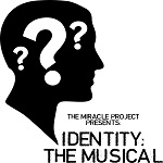 Indentity: The Musical