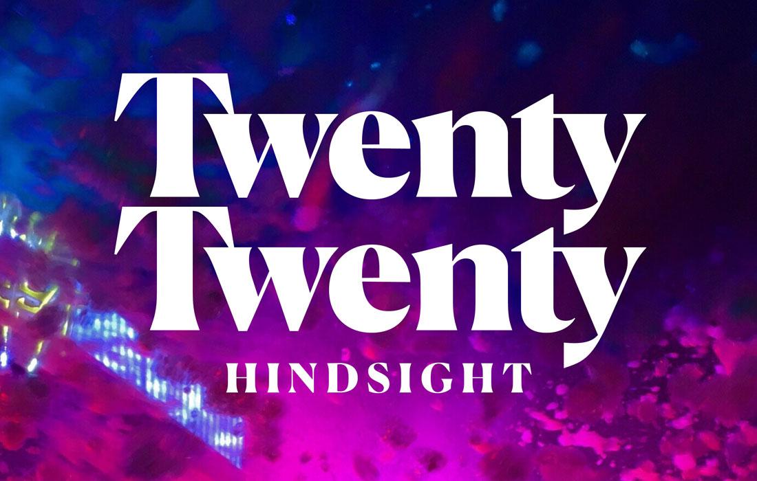 The words 'Twenty Twenty' over a purple background